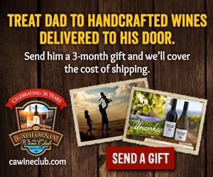 Treat Dad to Handcrafted Wines Delivered to His Door!