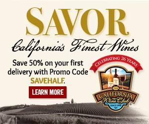 Savor California's Finest Wines.